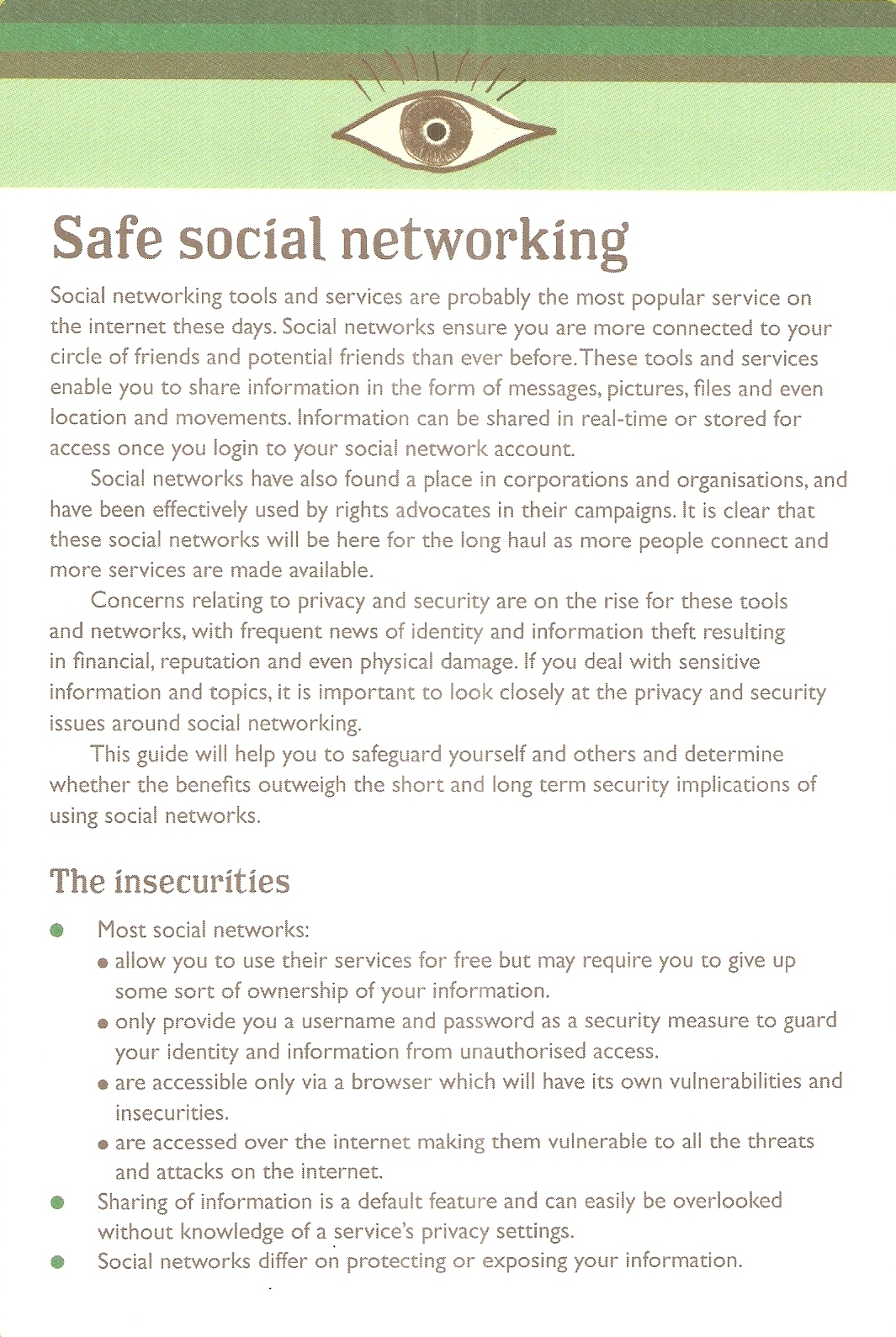 safe social networking Keeping your child safe on the internet becomes more difficult everyday this advice from good housekeeping will ensure that your child is a safe surfer and a smart user of social networking.